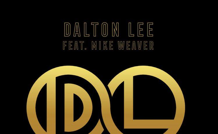 Dalton Lee - Evermore feat. Mike Weaver