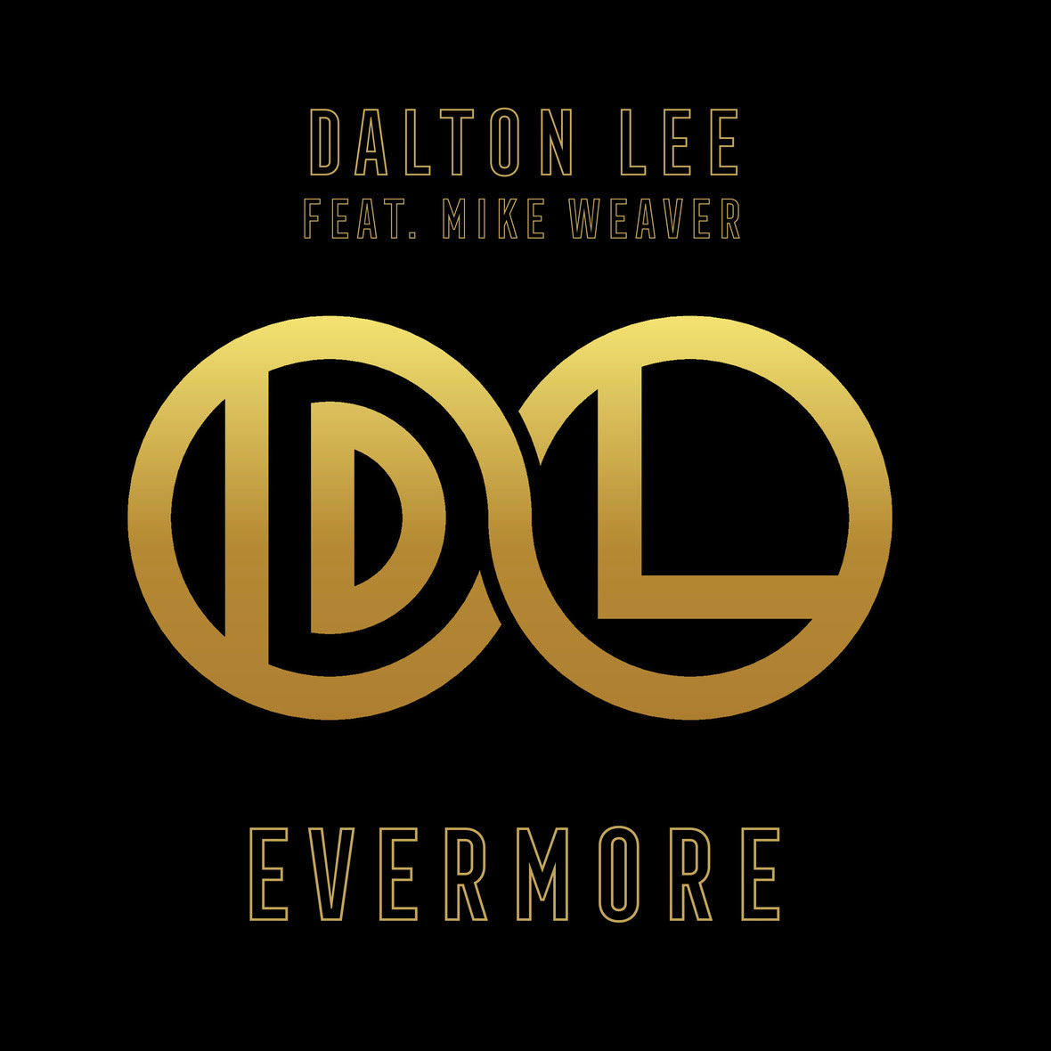 Dalton Lee - Evermore feat. Mike Weaver
