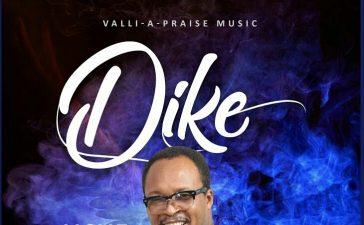 Dike - Uche Wezeali
