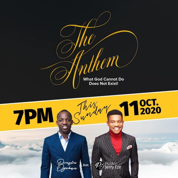 Dunsin Oyekan Ft. Pastor Jerry Eze – The Anthem