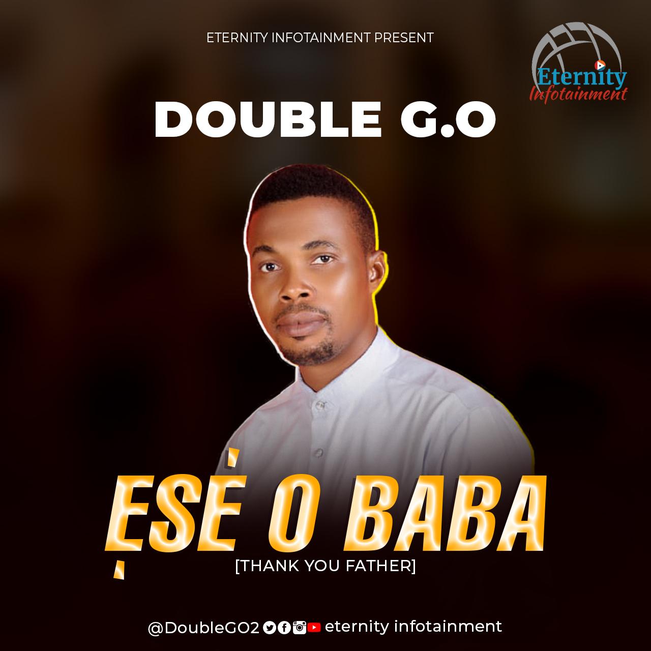 Ese O Baba – Double G.O