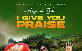 Happiness Ibeh - I Give You Praise