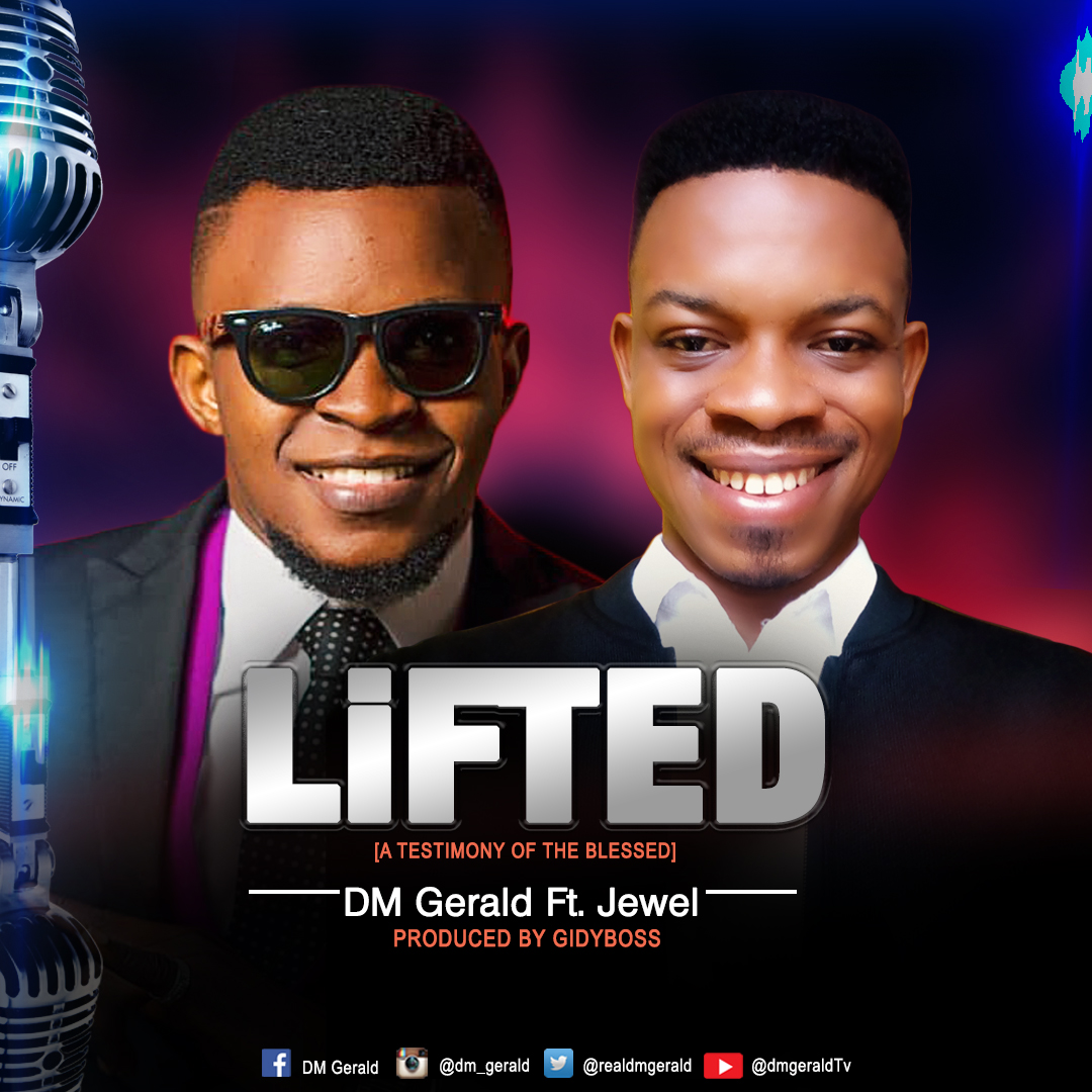 Lifted - DM Gerald Ft. Jewel