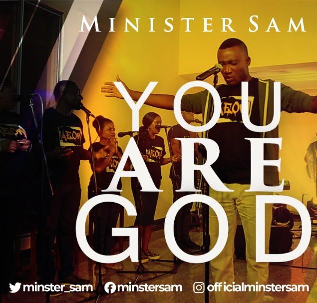 Minister Sam - You Are God