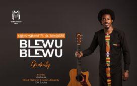 Morris Makafui - Blewu Blewu