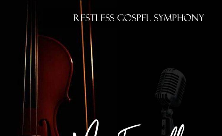 My everything - Restless Gospel Synphony