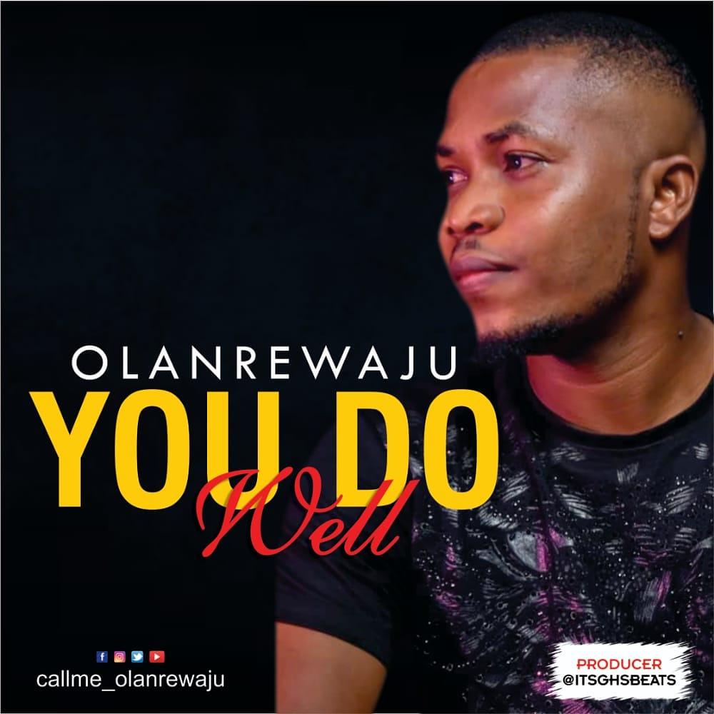 Olanrewaju - You do well