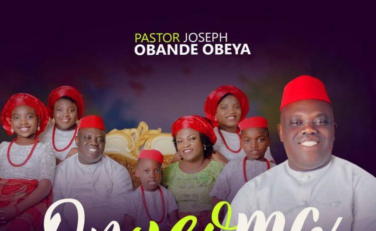 Pastor Joseph Obande Obeya - Onyeoma