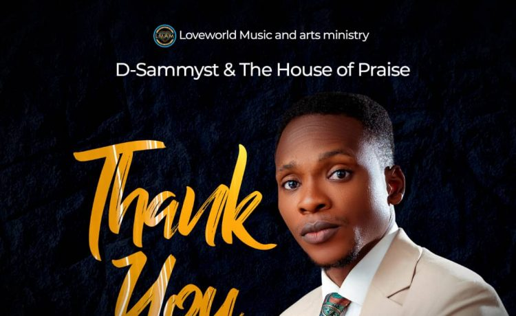 Thank You - D-Sammyst & The House of Praise