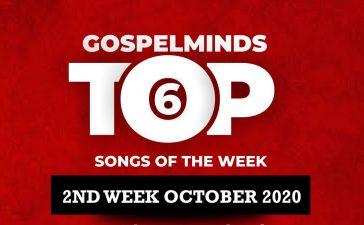 Top 6 Chart Nigerian Gospel Songs 2nd Week Of October 2020