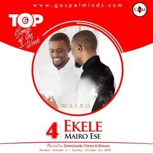 Top 6 Chart Nigerian Gospel Songs 2nd Week Of October 2020 - Ekele by Mairo Ese