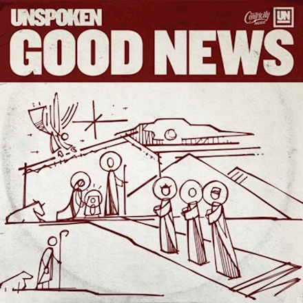 Unspoken - Good News (EP)