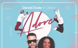 Adore - Daniel Dozie Ft. Obilor