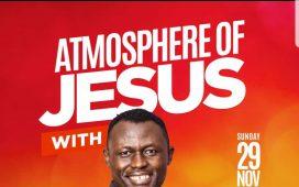 Atmosphere Of Jesus With Elijah Oyelade 29th November 2020