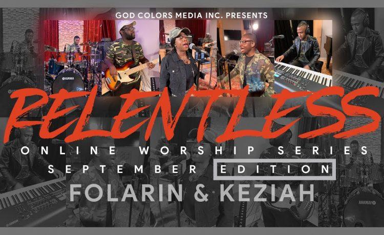 Folarin & Keziah - Relentless Online Worship Series