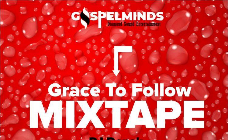 Give Me Grace To Follow Gospel Mix Mp3 DJ Donak
