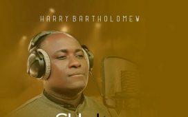 Harry Bartholomew - Chukwu Ebube