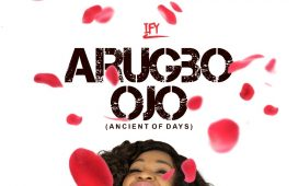 Ify - Arugbo Ojo