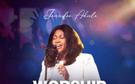 Jennifer Adiele - Worship & Adore You
