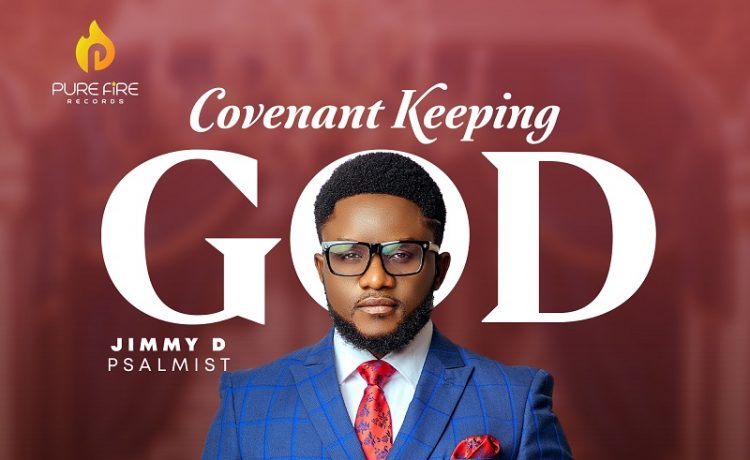Jimmy D Psalmist - Covenant Keeping God