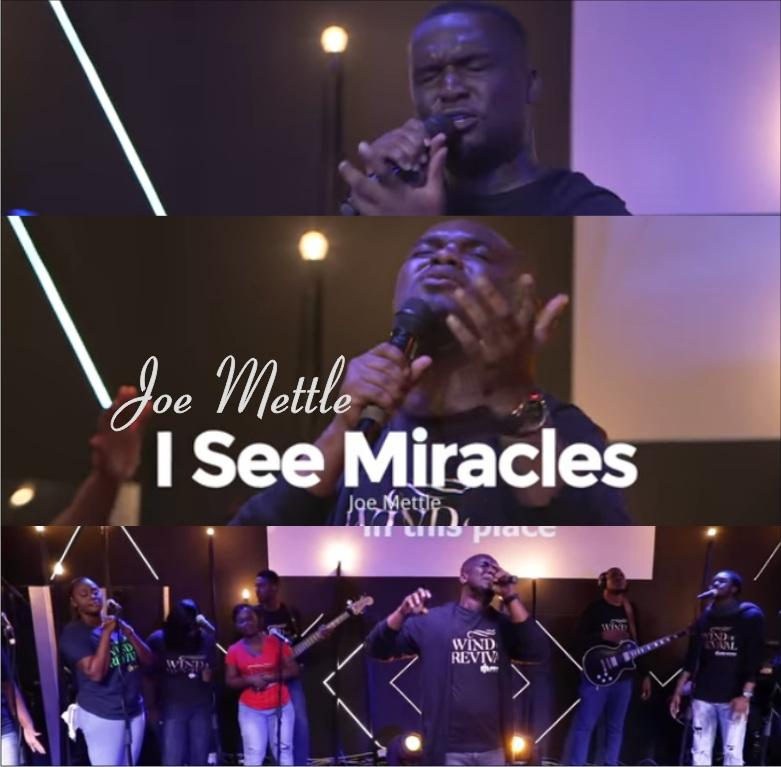 Joe Mettle - I See Miracles