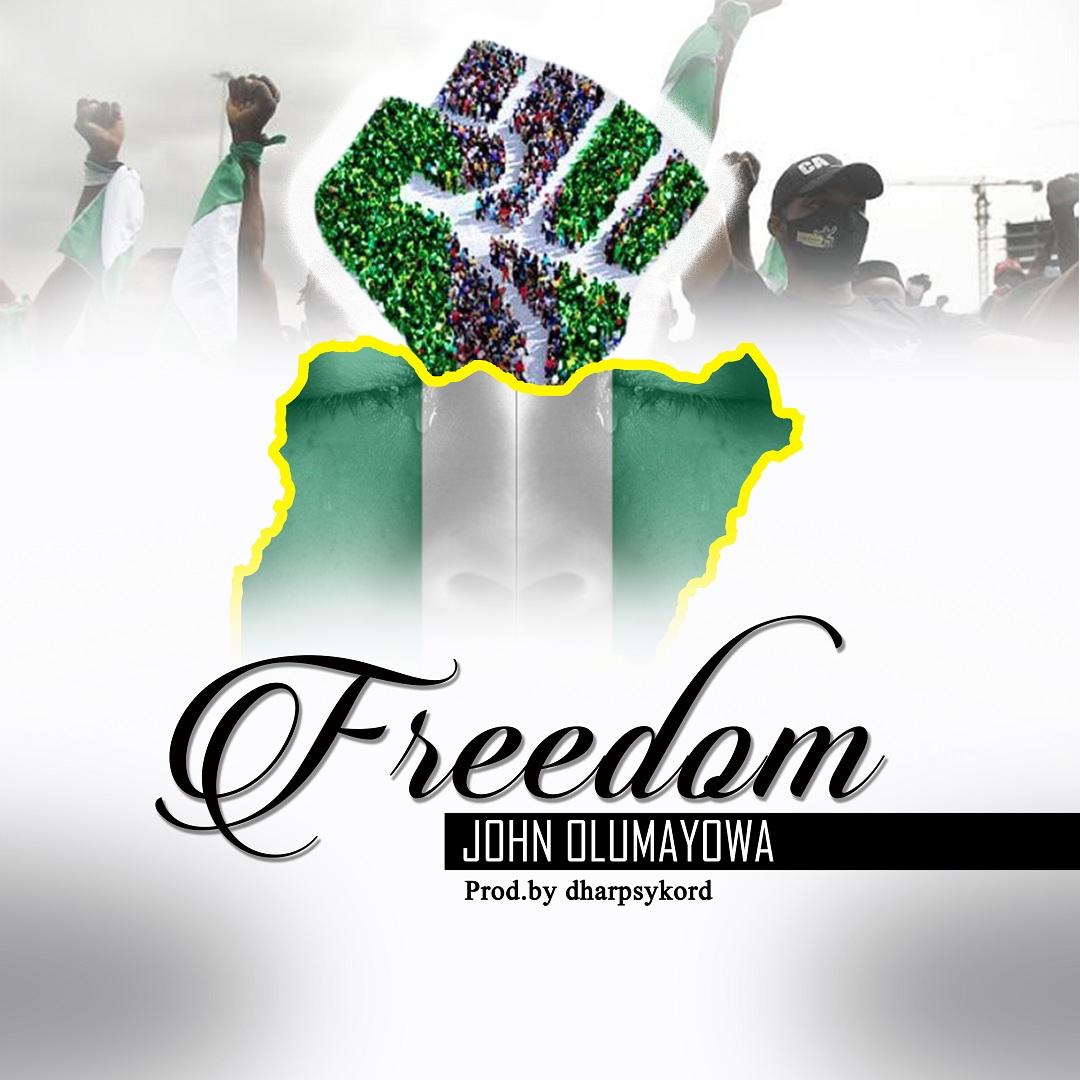 John Olumayowa - Freedom