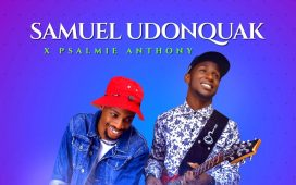 Joy Giver - Samuel Udonquak Ft. Psalmie Anthony