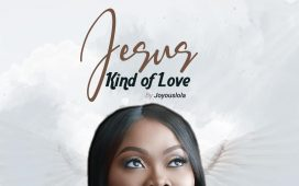 Joyouslola - Jesus Kind Of Love