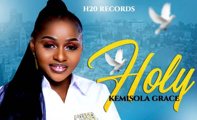 Kemisola Grace - Holy