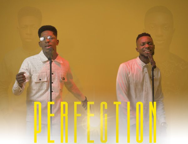 Moses Bliss & Festizie - Perfection