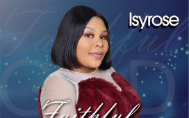 Music Video IsyRose - Faithful God