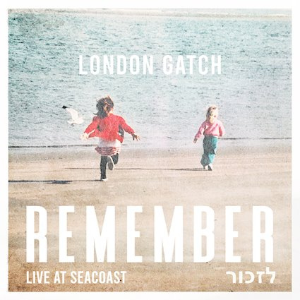 New Album By London Gatch 'Remember'