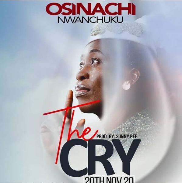 Osinachi Nwachukwu - The Cry