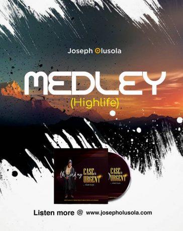 Praise Medley Highlife - Joseph Olusola