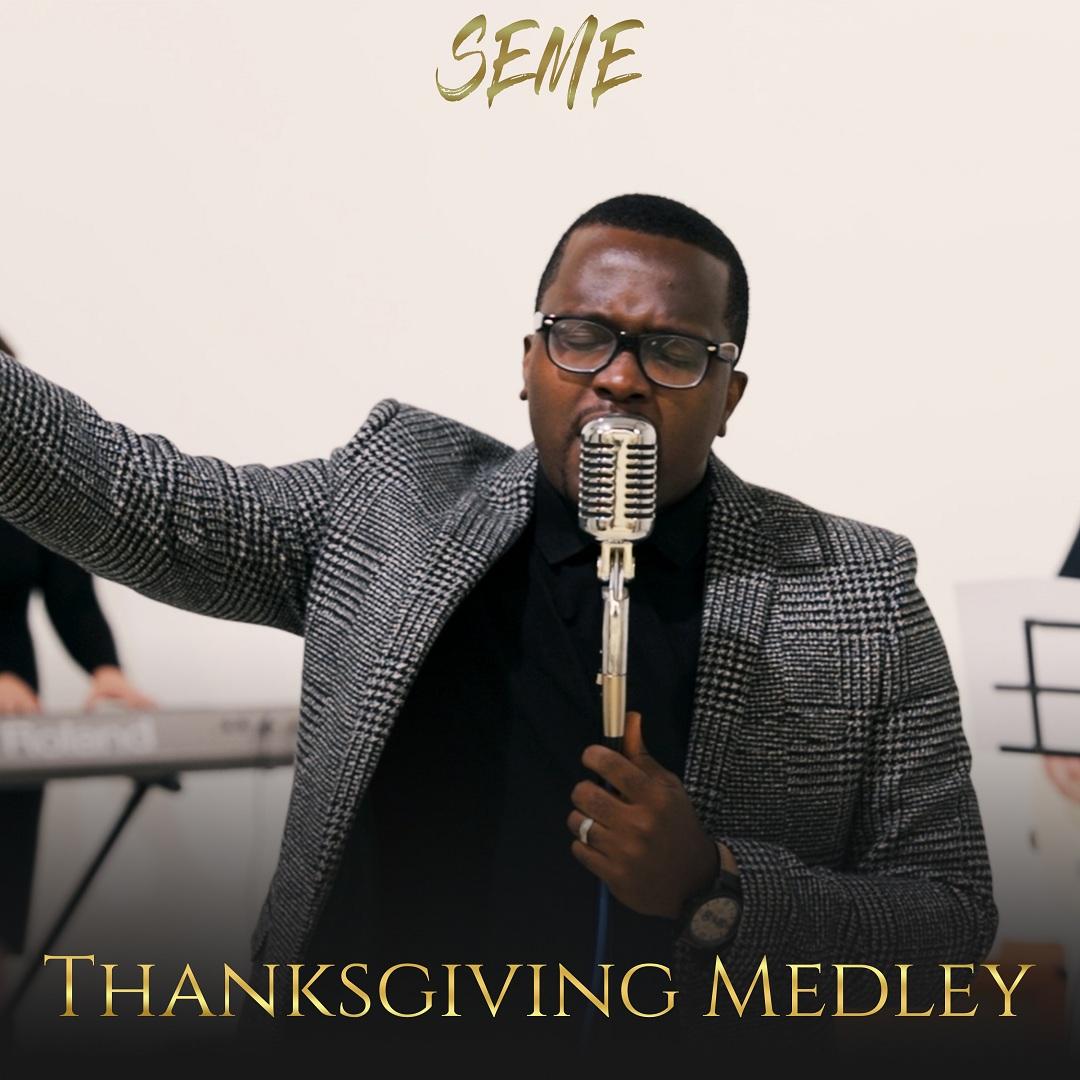 Seme - Thanksgiving Medley