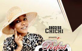 Success Chichi - Perfect God
