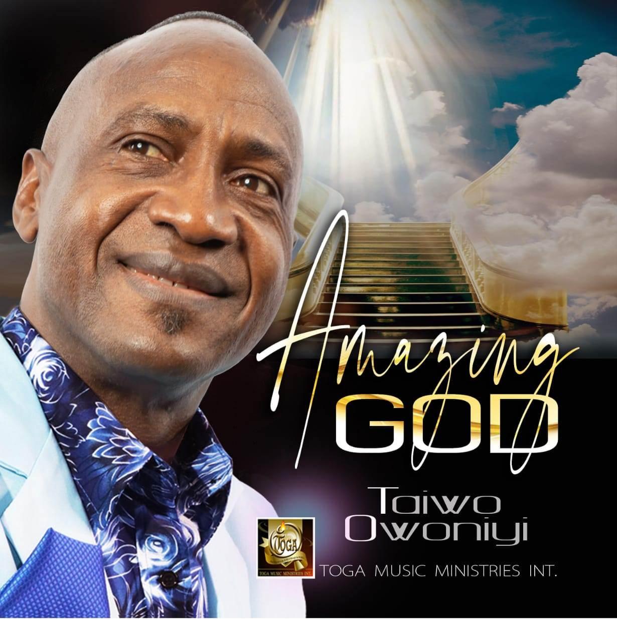Taiwo Owoniyi Amazing God
