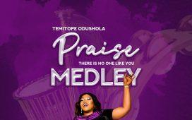 Temitope Odushola - Praise Medley