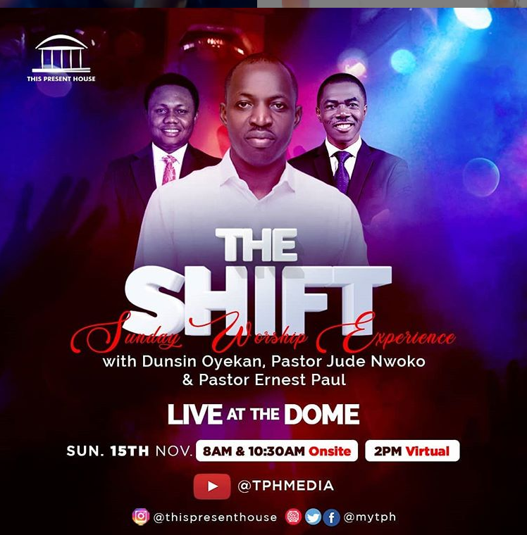 The Present House Sunday Worship Experience 'The Shift' With Dunsin Oyekan