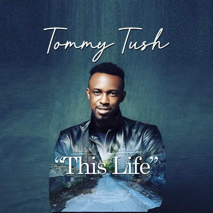 Tommy Tush - This Life