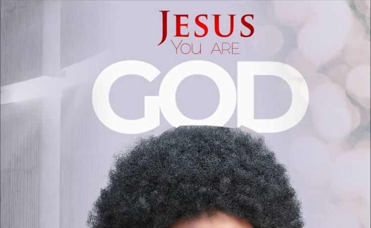 Zibi Festus - Jesus You Are God