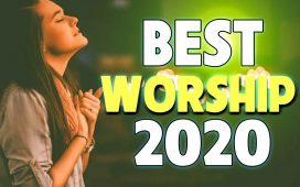 2 Hours Non Stop Worship Songs 2020 With Lyrics 2020