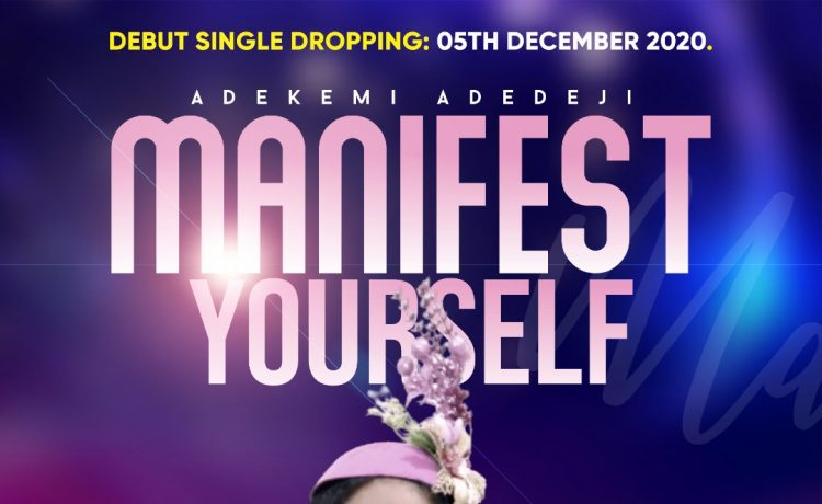 Adekemi Adedeji - Manifest Yourself