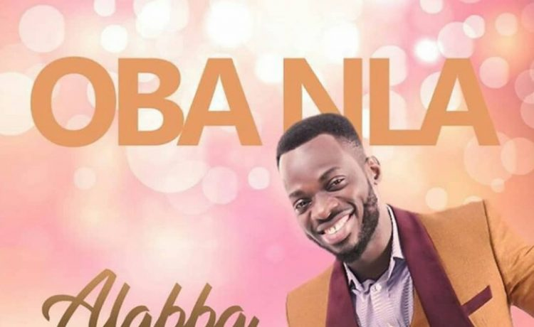 Alabba - Oba Nla (The Mighty King)