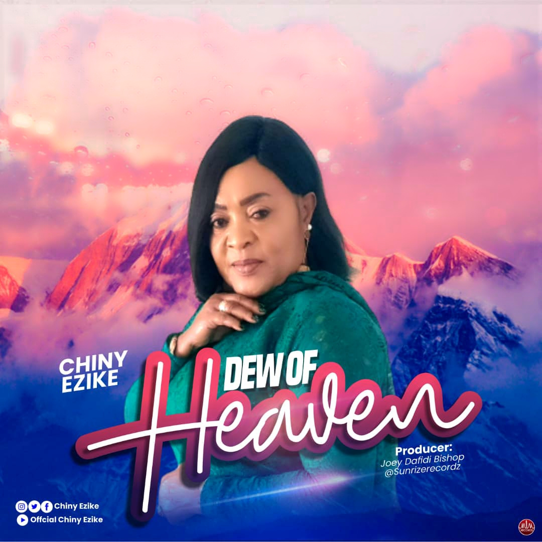 Chiny Ezike - Dew of Heaven