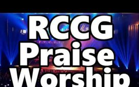 Download RCCG Praise And Worship Songs