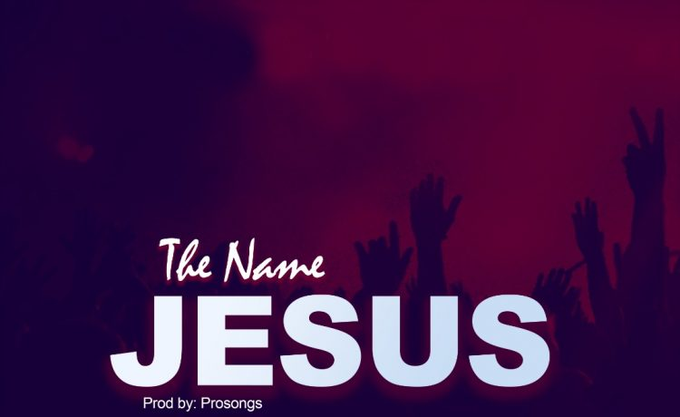Dwesley - The Name Jesus