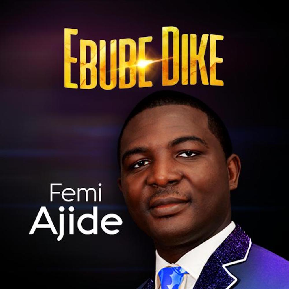 Femi Ajide - Somebody Call Him Ebubedike Remix