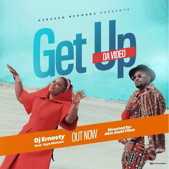 Get Up (Official Video) - Dj Ernesty Feat. Yoyo Michael
