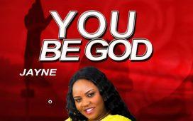 Jayne - You Be God